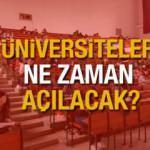 Üniversiteler ne zaman açılacak? YÖK üniversitelerin kayıt takvimini duyurdu!