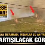 Çok tartışılacak görüntü! 'Yangın oraya sıçramadı insanlar şu an yakıyorlar'