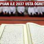 KPSS 60 puan ile 2.037 Kuran Kursu Usta Öğreticisi alımı yapılacak! Başvurular devam ediyor