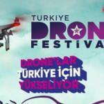 Drone'lar Türkiye'nin tanıtımı için yükseliyor