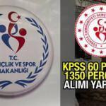 GSB KPSS 60 puan ile 1350 personel alımı başvuruları online devam ediyor! Başvuru şartları...