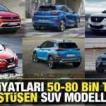 Fiyatı düşen SUV modelleri: Renault Opel Peugeot Ford Hyundai Nissan yeni fiyatları