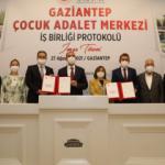 Gaziantep'te Çocuk Adalet Merkezi için ilk adım atıldı