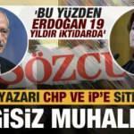 Sözcü yazarı CHP ve İYİ Parti'yi topa tuttu: Bilgisiz muhalefet! Bu yüzden AK Parti...