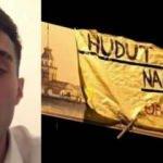 'Hudut namustur' pankartı asan Ahmet Çakmak: Buğra Kavuncu parayla astırdı