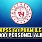 Bakanlık KPSS 60 puan ile 1000 sözleşmeli personel alımı devam ediyor!