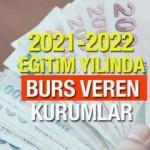 Üniversite öğrencilerine geri ödemesiz burs veren kurum ve vakıflar belli oldu! 2021 başvurular başlıyor...