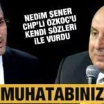 Gazeteci Nedim Şener'den CHP Grup Başkanvekili Engin Özkoç'a ağır cevap