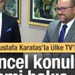 Güncel konular İslami bakış açısıyla ÜLKE TV'de yorumlanıyor