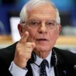 Borrell uyardı: Harekete geçmeliyiz!