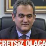 MEB Bakanı Mahmut Özer'den öğrencilere güzel haber! Kesinlikle almasınlar! Ücretsiz olacak...