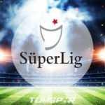 Süper Lig'de 9. hafta heyecanı!