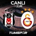 Beşiktaş Galatasaray maçı BeIN Sports canlı İzle! BJK GS maçını şifresiz veren kanallar