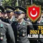 Türk Silahlı Kuvvetleri subay alımı başladı! MSÜ subay alımı 2021 başvuru ekranı ve kılavuzu