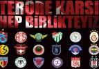 Trabzonspor'dan teröre ortak tepki isteği