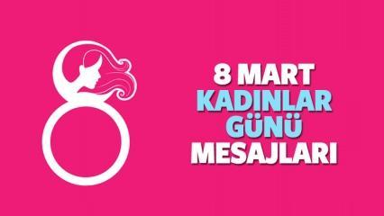 (2018) 8 Mart Kadınlar gününe özel yeni anlamlı resimli mesajları!