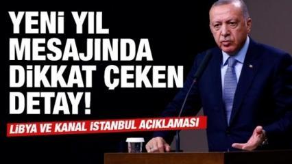 Cumhurbaşkanı Erdoğan'ın yeni yıl mesajında dikkat çeken detay!