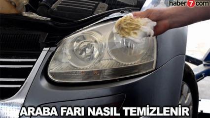 Araba farı nasıl temizlenir? Sararmış, solmuş far temizliği yöntemleri!