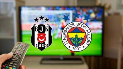 Fenerbahçe Beşiktaş maçını veren şifresiz kanallar belli oldu! FB-BJK...