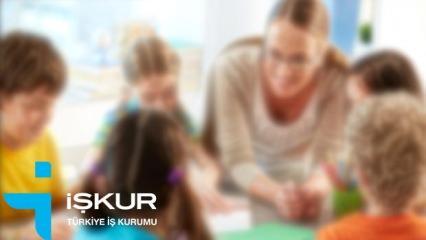 İŞKUR'dan KPSS şartsız okul öncesi öğretmeni alımı! Başvuru şartları..