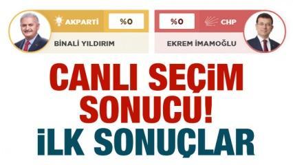 2019 Canlı seçim sonuçları! İstanbul sandıkları açıldı işte gelen İLK sonuçları