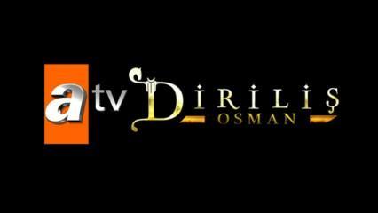 ATV Diriliş Osman dizisinin hangi gün yayınlanacağı belli oldu?