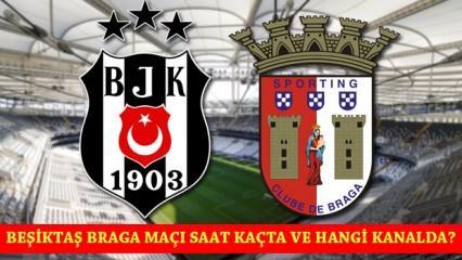 Beşiktaş Braga maçı ne zaman saat kaçta? BJK maçı hangi kanalda?