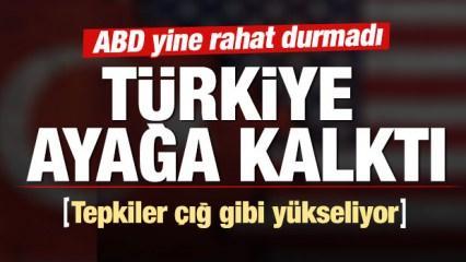 ABD'nin skandal kararına Türkiye'den tepki üstüne tepki