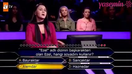 Kim Milyoner Olmak İster yarışmasında damga vuran Ezel dizisi sorusu!