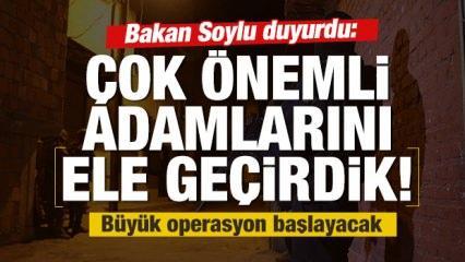 Bakan Soylu: Çok önemli adamlarını ele geçirdik!