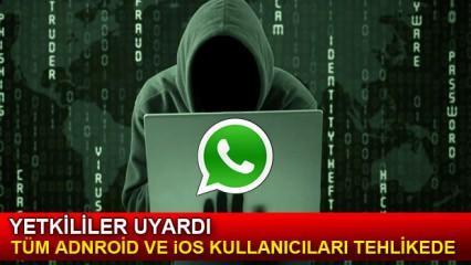 WhatsApp yine tehlike saçıyor: Android ve iOS cihaz kullanıcılarına uyarı!
