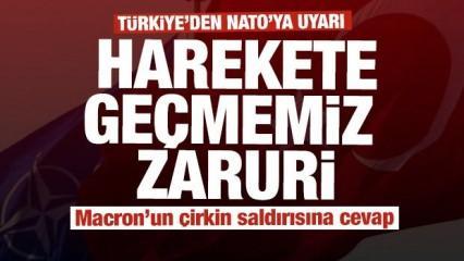 Türkiye'den NATO'ya rest: Harekete geçmemiz zaruri