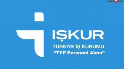 İŞKUR TYP kapsamında personel alımı devam ediyor!