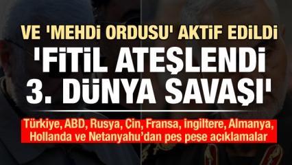 Irak 'Mehdi Ordusu'nu aktif etti! Türkiye, Rusya ve Çin'den açıklama, ABD'den karar