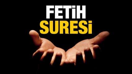 Fetih Suresi, okunuşu ve anlamı | Fetih Suresi Türkçe meali ve faziletleri