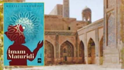 Muzdarip Türk bilginiyle İslam tarihinde yolculuk: İmam Maturidi
