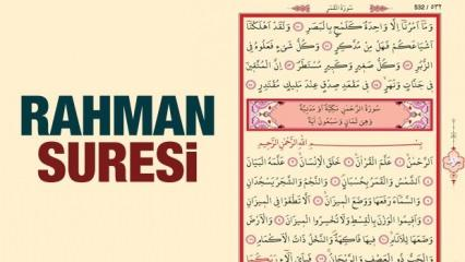 Rahman Suresi okunuşu ve meali | Rahman Suresi okumanın faziletleri...
