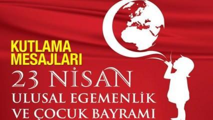 23 Nisan Ulusal Egemenlik ve Çocuk Bayramı resimli ve anlamlı kutlama sözleri!