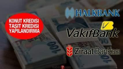 Kredi yapılandırma gelecek mi? VakıfBank HalkBank 12 ay ödemesiz kredi başvurusu!