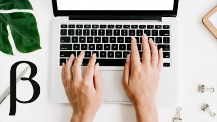 Klavye'de Beta (β) işareti nasıl yapılır? Beta işaretini kolayca yapabileceğiniz bazı yöntemler