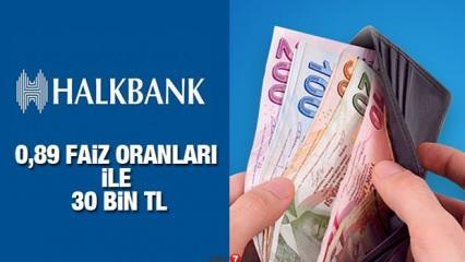 HalkBank 0,89 faiz oranı 30 bin TL İhtiyaç Kredisi veriyor! Kredi başvuru şartları neler?