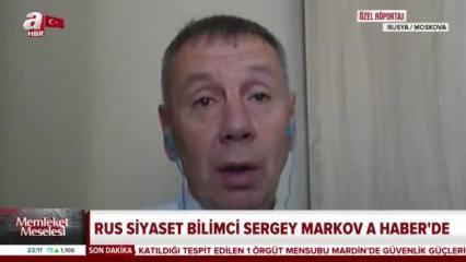 Rus Siyaset Bilimci Sergey Markov: Türkiye büyük bir oyun değiştirici