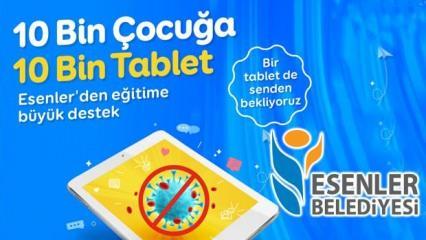 Esenler Belediyesi ücretsiz tablet başvurusu: 10 bin çocuğa 10 bin tablet dağıtacak!