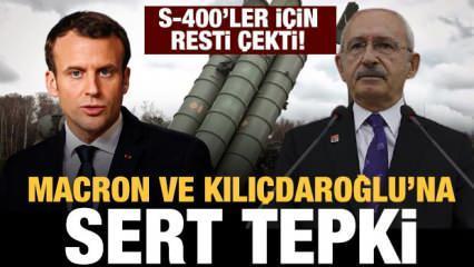 Macron'a rest çekildi! S-400'ler için son dakika açıklaması! Kılıçdaroğlu'na tepki