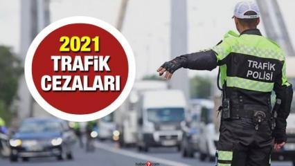 2021 yılı trafik ceza fiyatları kaç TL oldu? Yeni yıl için zamlı trafik cezaları ne kadar?