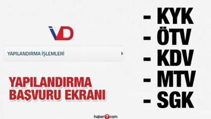 KDV KYK MTV ÖTV SGK yapılandırma ekranı: E-Devlet ve Vergi dairesi borç yapılandırma işlemi!