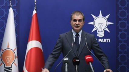 AK Parti Sözcüsü Çelik: Avrupa, Türkiye olmadan hiçbir temel sorunu çözemez