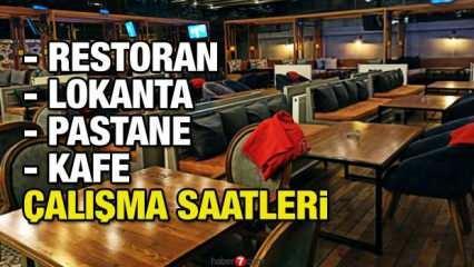 Restoran Pastane Lokanta Kafeler kapatılacak mı? İşte restoranların çalışma saatleri!