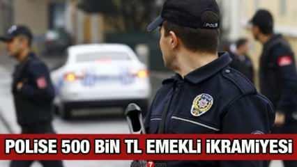 Polislere 500 bin TL emekli ikramiyesi müjdesi! POLSAN yeni polis emekli ikramiyesi açıklaması