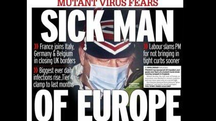 İngiliz basını mutasyonun 'suçlusunu' buldu: Avrupa'nın Hasta Adamı